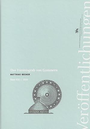 Band 63: Das Fürstengrab von Gommern - 2 Bände: Matthias Becker, unter Mitarbeit von S. Bauer, A. ...