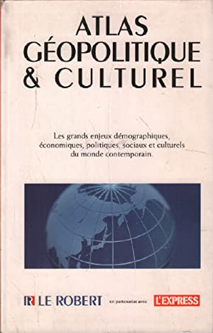 Atlas geopolitique et culturel