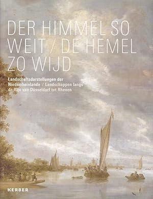 Der Himmel so weit/ De Hemel Zo: Paust, Bettina [Herausgeber]: