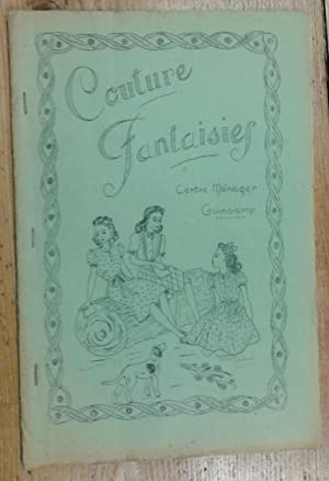 Cours ménagers: Couture fantaisies (patrons): Anonyme