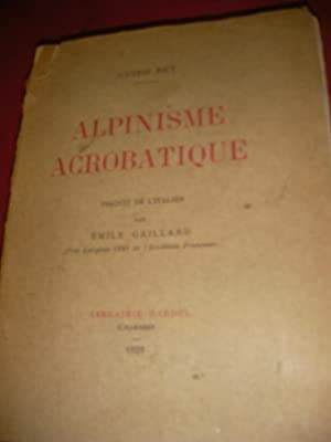 ALPINISME ACROBATIQUE: GUIDO REY