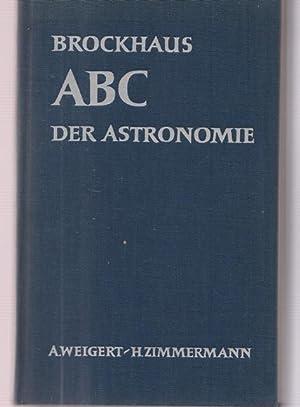 Brockhaus ABC der Astronomie.: Dr. Weigert, A.