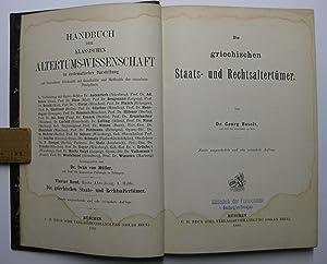 Die griechischen Staats- und Rechtsaltertümer : (Reihe: Handbuch der Klassischen ...