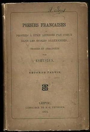 Poesies Francaises - propres a etre apprises par coeur dans les Ecoles Allemandes, choisies et ...