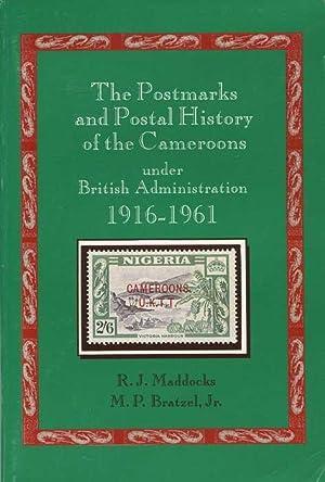 The Postmarks and Postal History of the: MADDOCKS R.J. BRATZEL