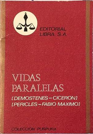 Vidas paralelas (Demostenes / Ciceron - Pericles: Plutarco