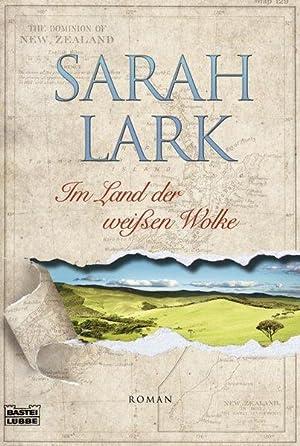 Im Land der weißen Wolke: Lark, Sarah: