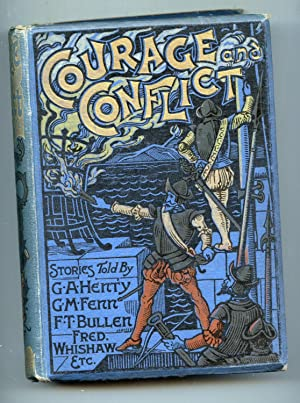 Courage and Conflict: G.A. Henty, Manville