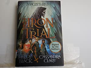 The Iron Trial: Black, Holly and