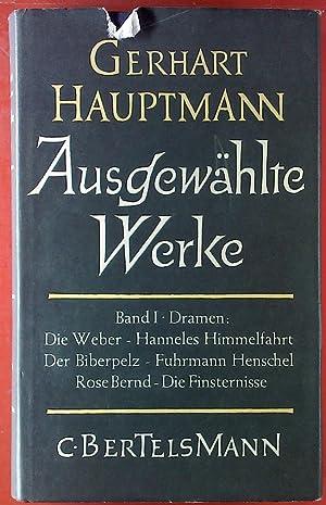 Gerhart Hauptmann. Ausgewählte Werke. Band 1