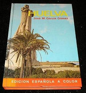 Huelva: Jose M Garcia