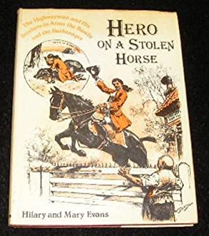 Hero on a Stolen Horse: Hilary and Mary