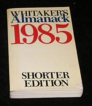 Whitaker's Almanack 1985 Shorter Edition: Joseph Whitaker