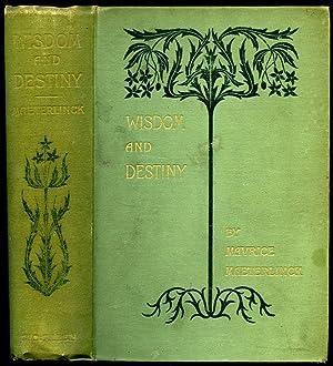 Wisdom and Destiny: Maeterlinck, Maurice [Maurice