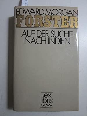 Auf der Suche nach Indien. Ex Libris.: Edward Morgan Forster