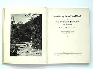 Wandertage durch Deutschland. II. Vom Rennsteig durch Süddeutschland zur Rheinpfalz. Bilder aus ...