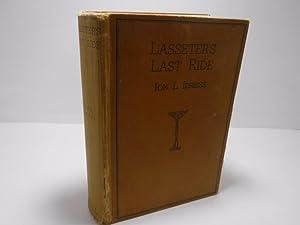 Lasseter's Last Ride: Idriess, Ion L