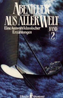 Abenteuer Aus Aller Welt Band 2: Puschkin, Leskow Merimee