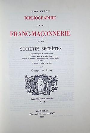 Bibliographie de la Franc-Maçonnerie et des sociétés: FESCH (Paul)