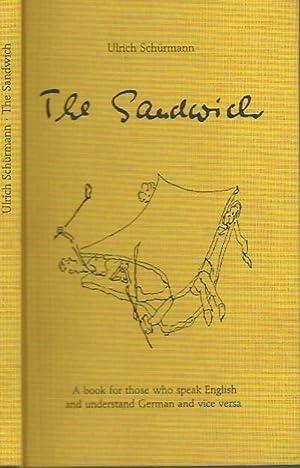 The Sandwich. A book for those who: Schürmann, Ulrich: