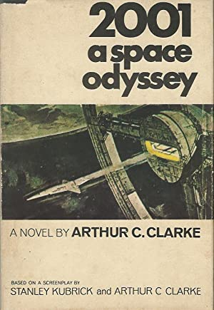 2001 A SPACE ODYSSEY **Signed By the: Arthur C. Clarke