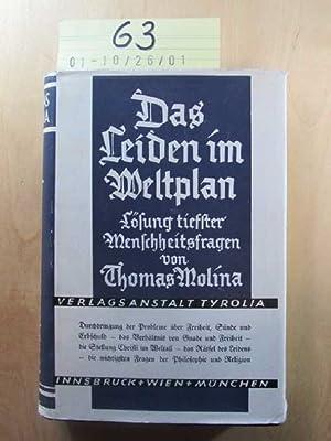 Das Leiden im Weltplan - Lösung tiefster Menschheitsfragen: Thomas, Molina: