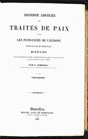 Histoire abrégée des traités de paix, entre les puissances de l'Europe, depuis la paix de ...