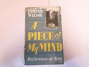 A Piece Of My Mind;: Wilson, Edmund