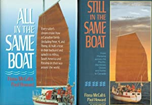 ALL IN THE SAME BOAT: FAMILY CRUISING AROUND THE ATLANTIC & STILL IN THE SAME BOAT. 2 VOLUME SET.