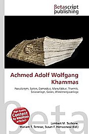 Achmed Adolf Wolfgang Khammas: Lambert M. Surhone