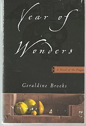YEAR OF WONDER : A Novel of The Plague (signed w/ AUP )