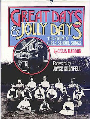 Great Days and Jolly Days - The Story of Girls' School Songs