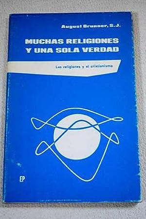 Muchas religiones y una sola verdad: Las: Brunner, August