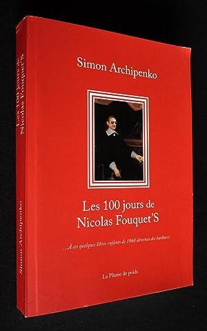 Les 100 jours de Nicolas Fouquet'S: Archipenko Simon