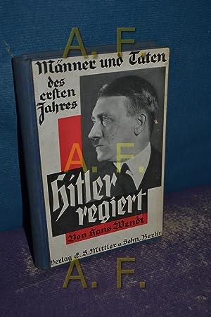 Hitler regiert.: Wendt, Hans: