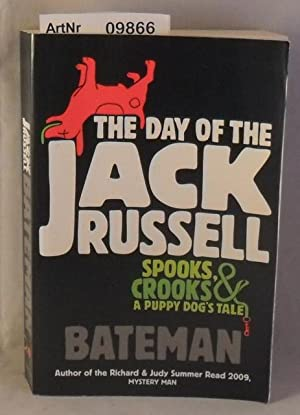 The Day of the Jack Russell - Spooks, Crooks & a puppy dog's tale
