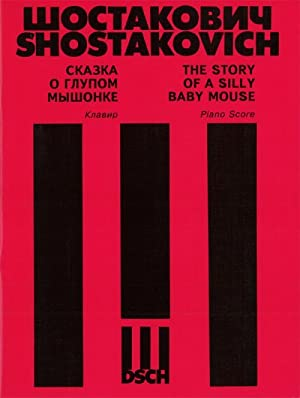 The Story of a Silly Baby Mouse. As arranged by Manashir Iakubov. Piano/Vocal Score.