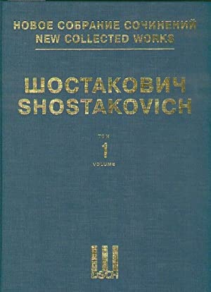 Symphony No. 1. Op. 10. New collected works of Dmitri Shostakovich. Vol. 1. Full Score.