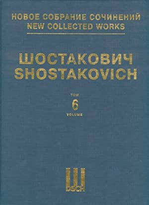 New collected works of Dmitri Shostakovich. Vol. 6. Symphony No. 6. Full Score.