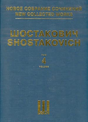 New collected works of Dmitri Shostakovich. Vol. 4. Symphony No. 4 op. 43. Full Score.
