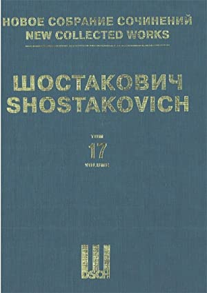 Symphony No. 2. Op. 14. New collected works of Dmitri Shostakovich. Vol. 17. Arranged for two ...