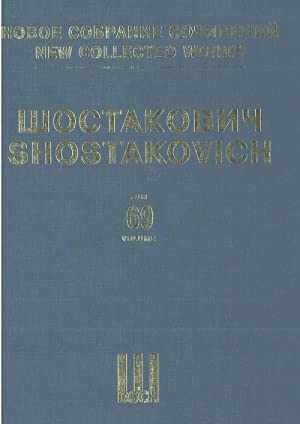 New collected works of Dmitri Shostakovich. Vol. 69. Suites & interludes from the opera Lady Macb...