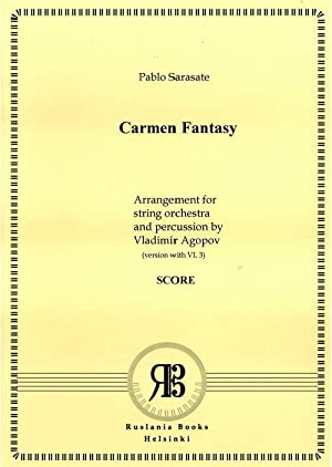 Carmen Fantasy for violin and orchestra. Arrangement for string orchestra and percussions by Vlad...