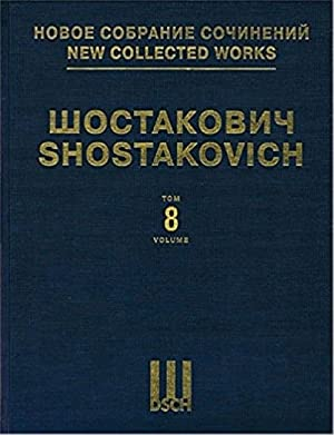 New collected works of Dmitri Shostakovich. Vol. 8. Symphony No. 8. Full Score.