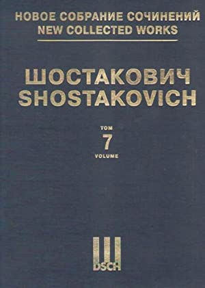 New collected works of Dmitri Shostakovich. Vol. 7. Symphony No. 7. Op. 60. Full Score.