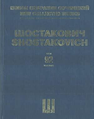 New Collected Works of Dmitri Shostakovich. Vol. 92. Chamber Compozitions for Voice and Songs. IX ...
