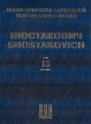 Symphony No. 13. Op. 113. New collected works of Dmitri Shostakovich. Vol.13. Full Score.