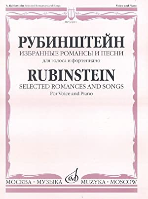 Selected Romances and Songs. For Voice and Piano. With transliterated text