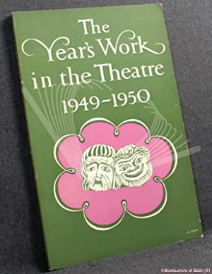 The Year's Work in the Theatre 1949-1950