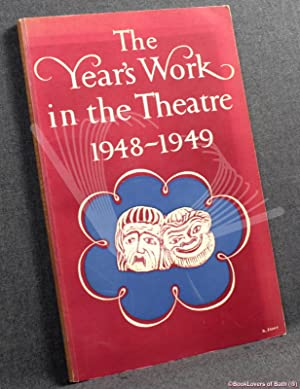The Year's Work in the Theatre 1948-1949